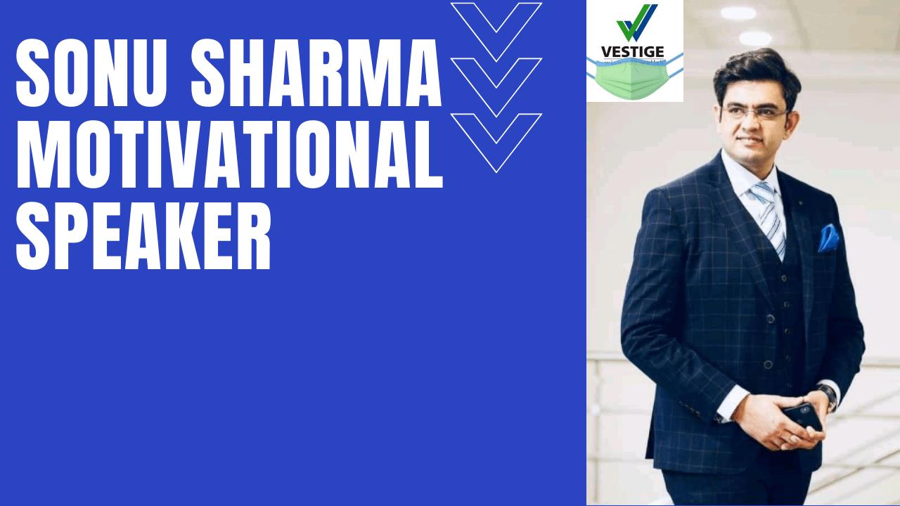 sonu-sharma-motivational-speaker